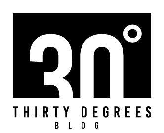 30 Degrees Blog
